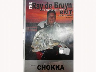 THE   CHOKKA BAIT ENCYCLOPIDA BY RAY DE BRUYN