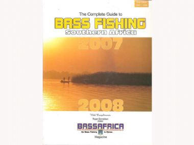 THE COMPLETE GUIDE TO BASS FISHING SOUTH AFRICA